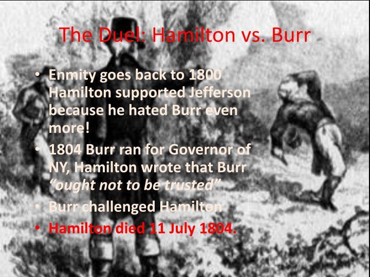 The Duel: Hamilton vs. Burr