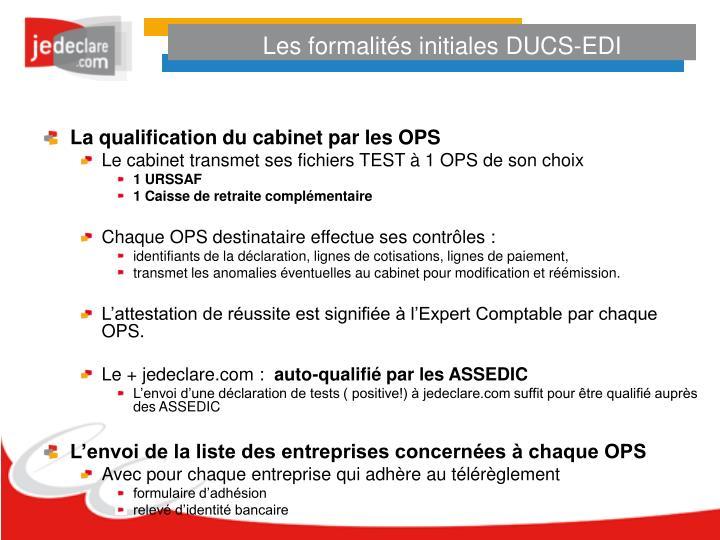 Les formalités initiales DUCS-EDI