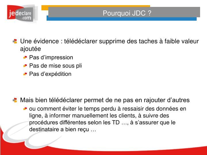 Pourquoi JDC ?