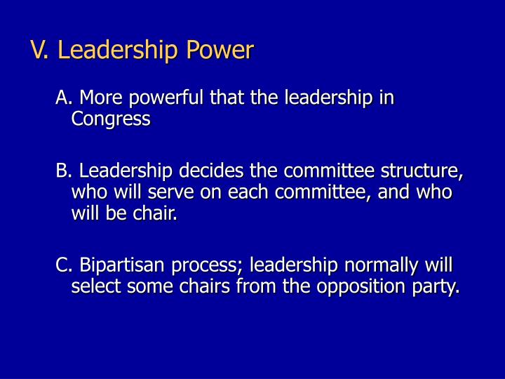 V. Leadership Power