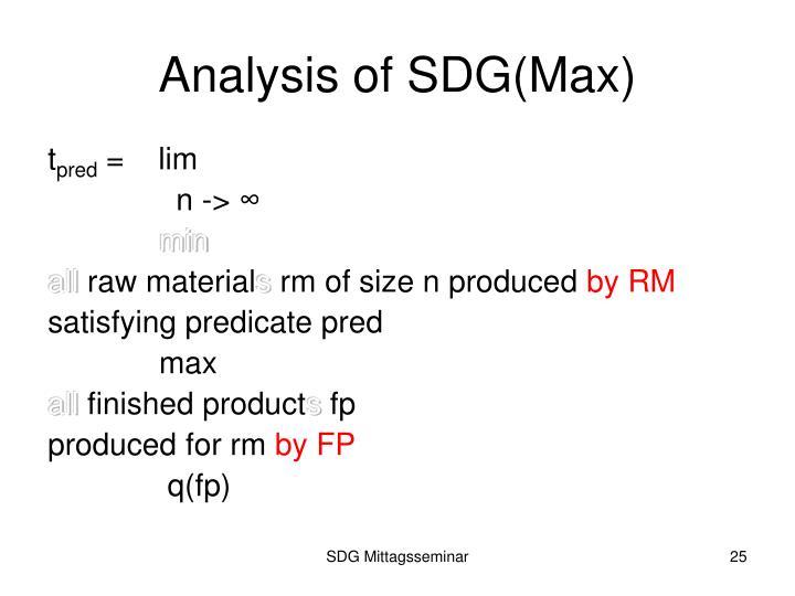 Analysis of SDG(Max)