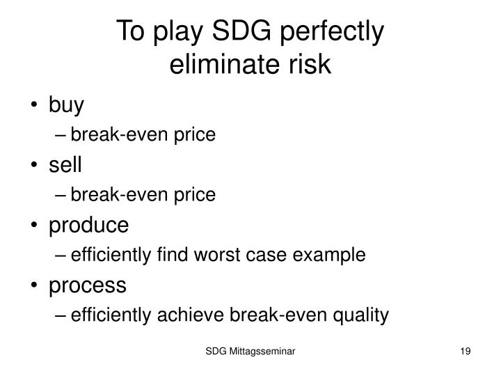 To play SDG perfectly