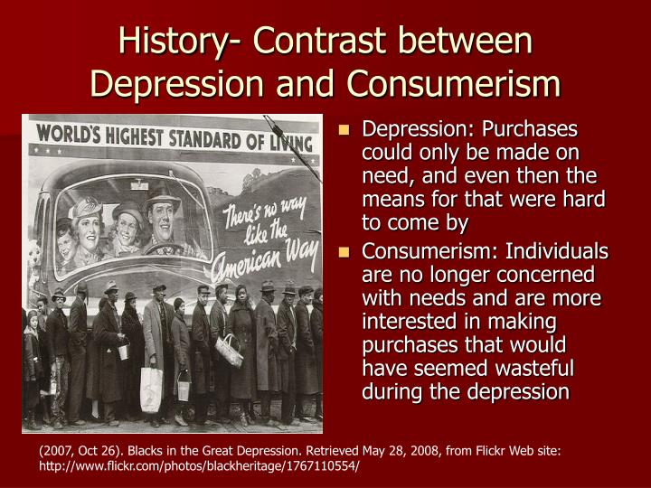 History- Contrast between Depression and Consumerism