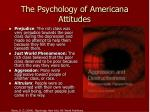 the psychology of americana attitudes1