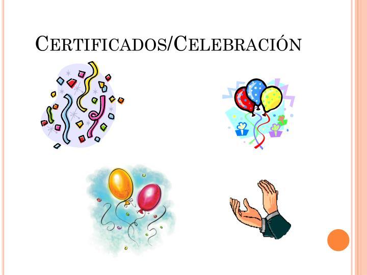 Certificados/Celebración