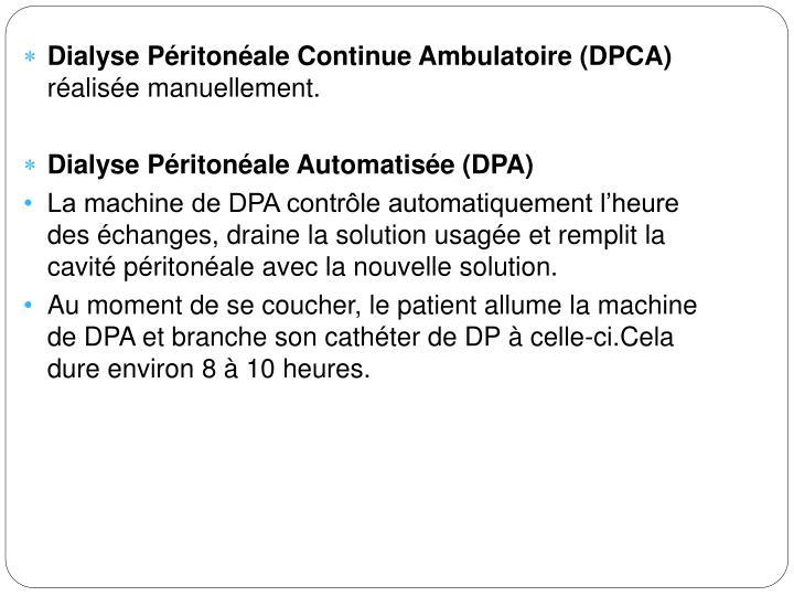 Dialyse Péritonéale Continue Ambulatoire (DPCA)