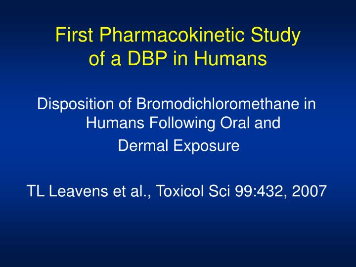 First Pharmacokinetic Study