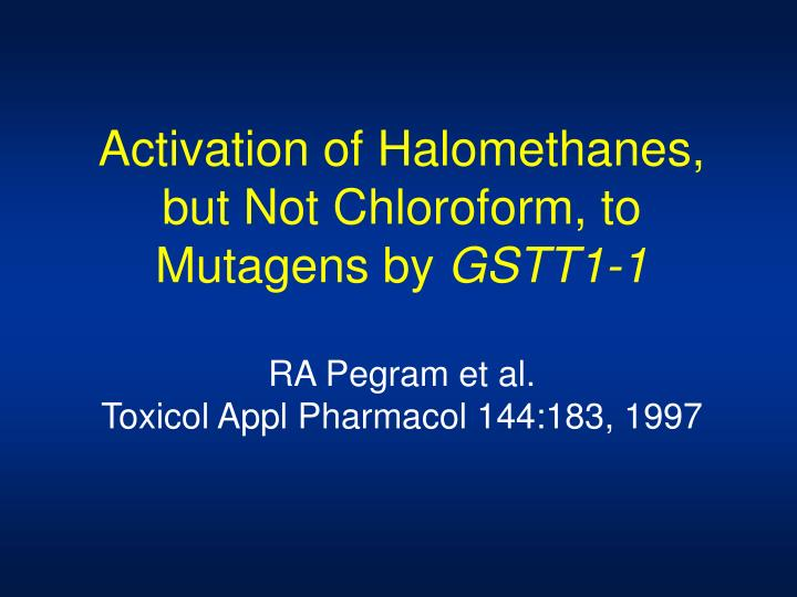 Activation of Halomethanes,