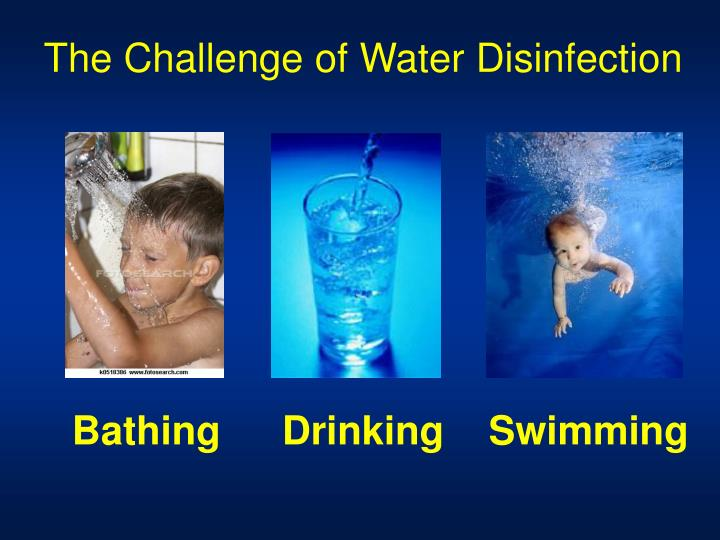 The Challenge of Water Disinfection