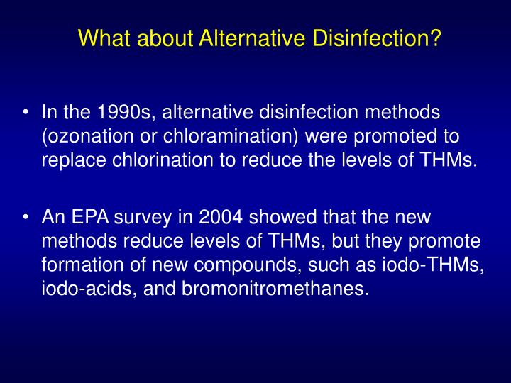 What about Alternative Disinfection?