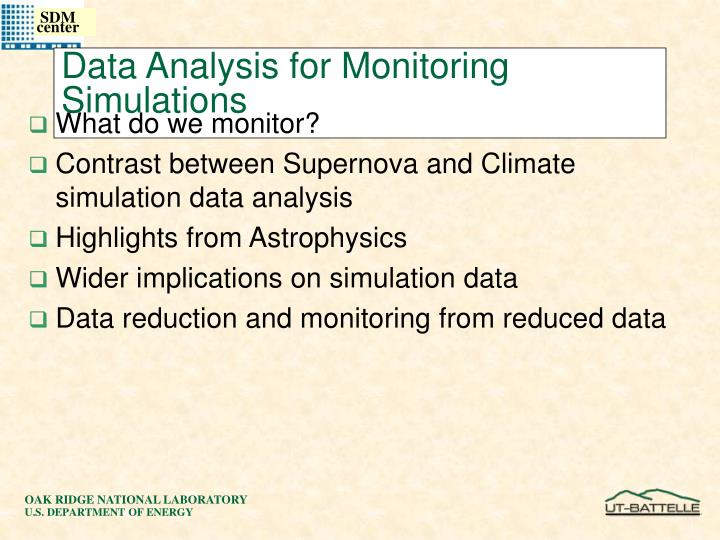 Data Analysis for Monitoring Simulations