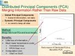 distributed principal components pca merging information rather than raw data