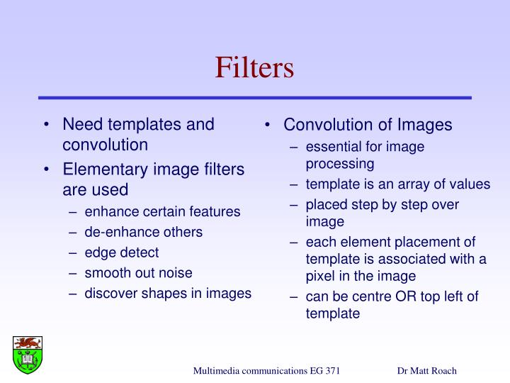 Need templates and convolution