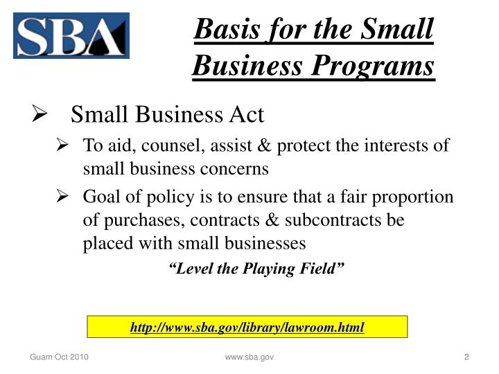 Basis for the small business programs