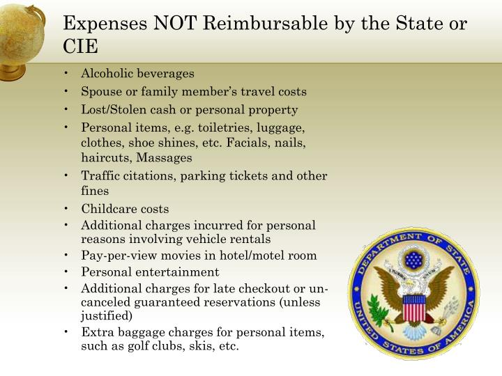 Expenses NOT Reimbursable by the State or CIE