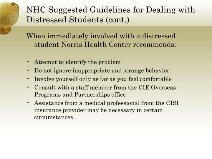 NHC Suggested Guidelines for Dealing with Distressed Students (cont.)