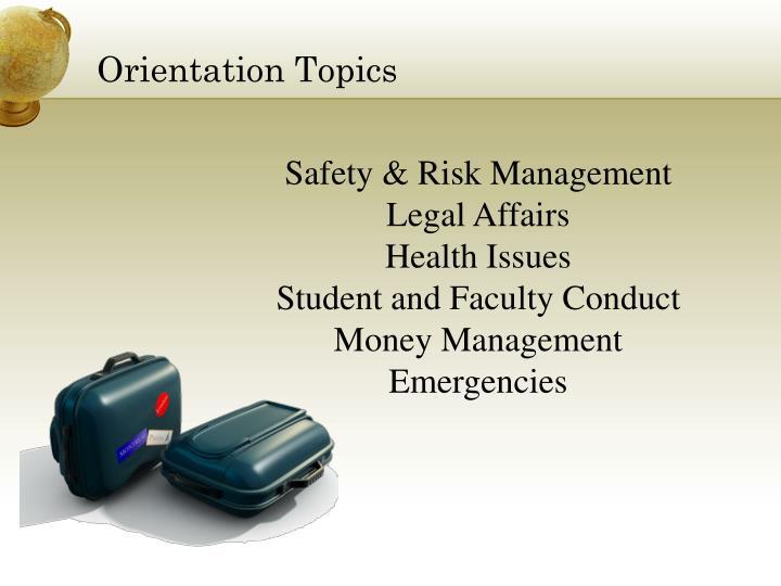 Orientation Topics