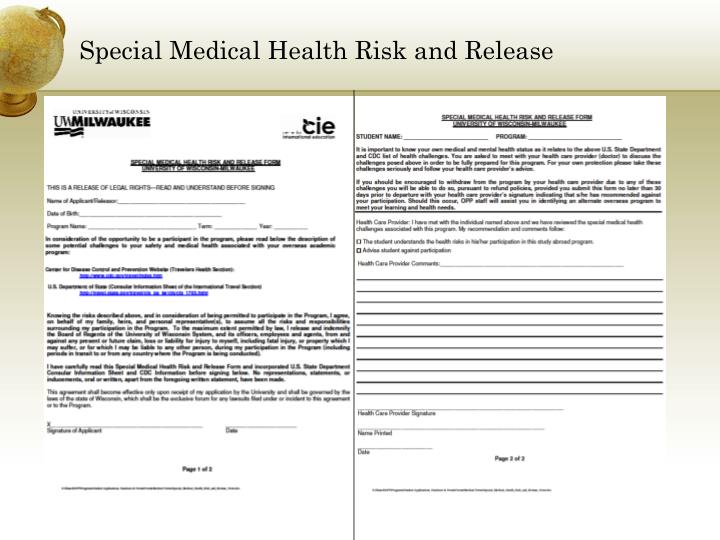 Special Medical Health Risk and Release