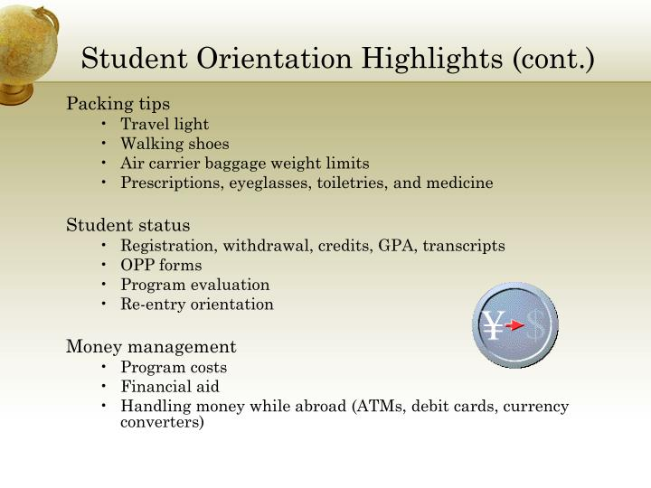 Student Orientation Highlights (cont.)