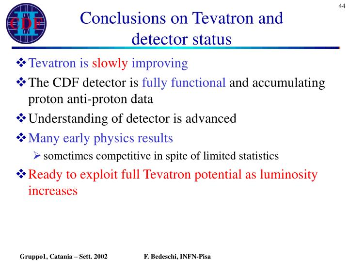 Conclusions on Tevatron and detector status