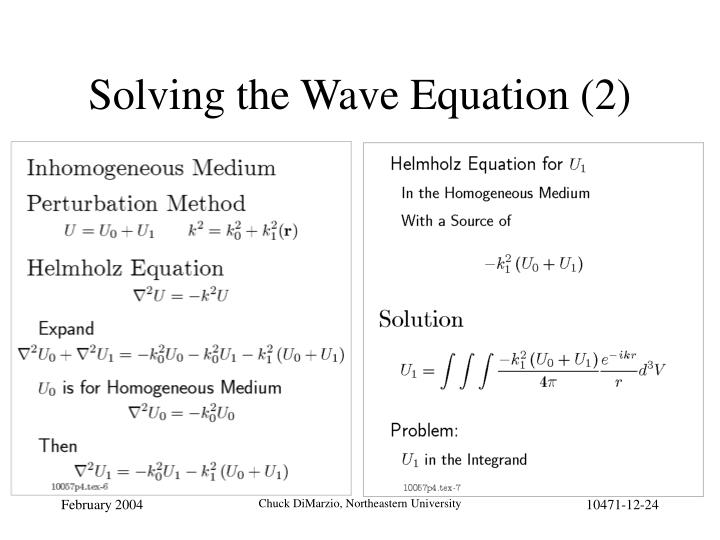 Solving the Wave Equation (2)