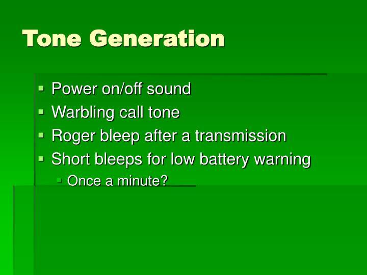Tone Generation