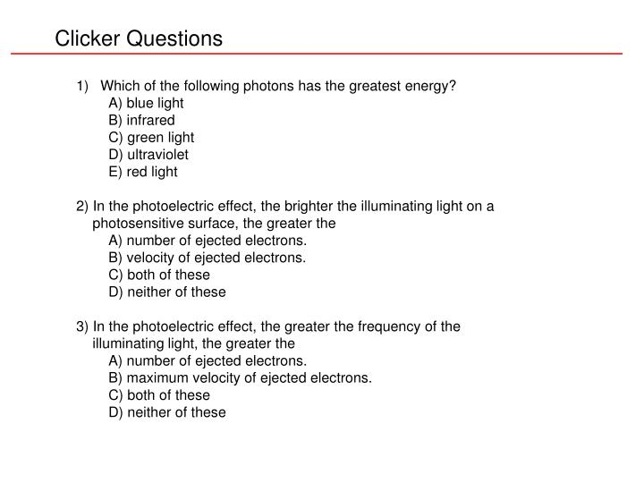 Clicker Questions
