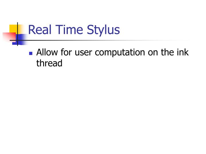 Real Time Stylus