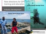 new directions for dpi f aquaculture training and education