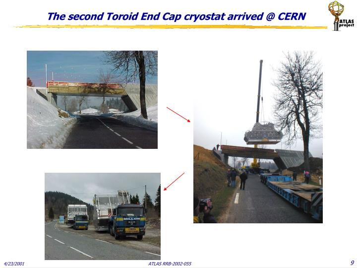 The second Toroid End Cap cryostat arrived @ CERN