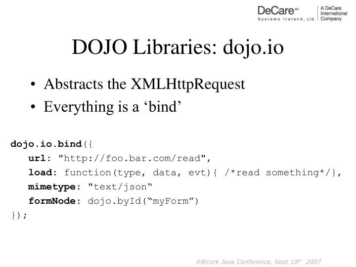 DOJO Libraries: dojo.io