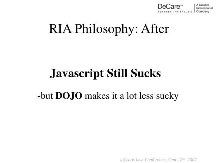 RIA Philosophy: After
