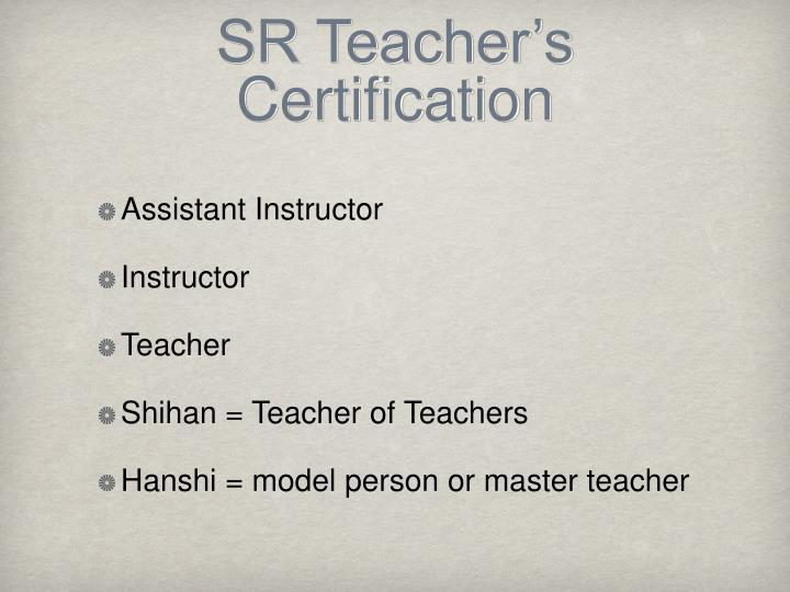 SR Teacher's Certification