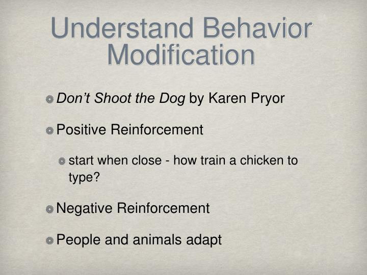 Understand Behavior Modification