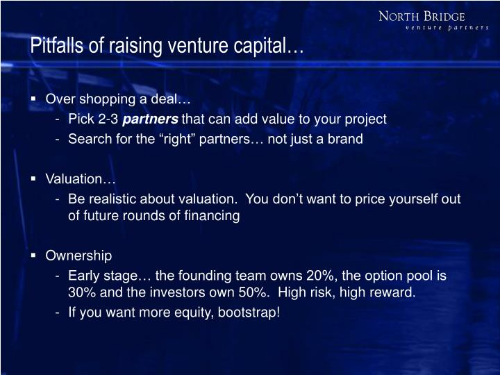 Pitfalls of raising venture capital…