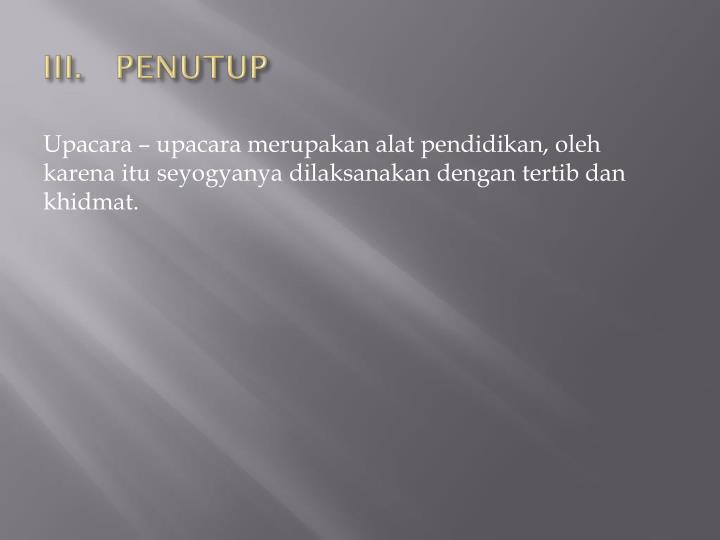III.PENUTUP