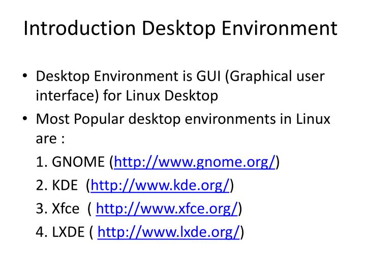 Introduction Desktop Environment