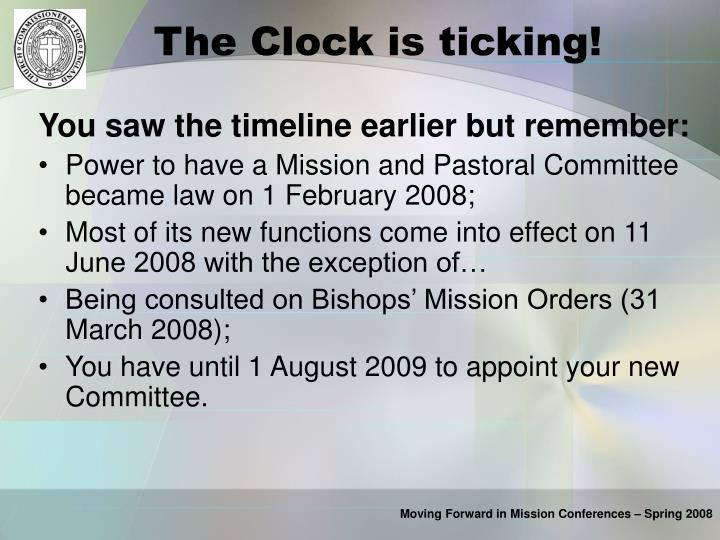The Clock is ticking!
