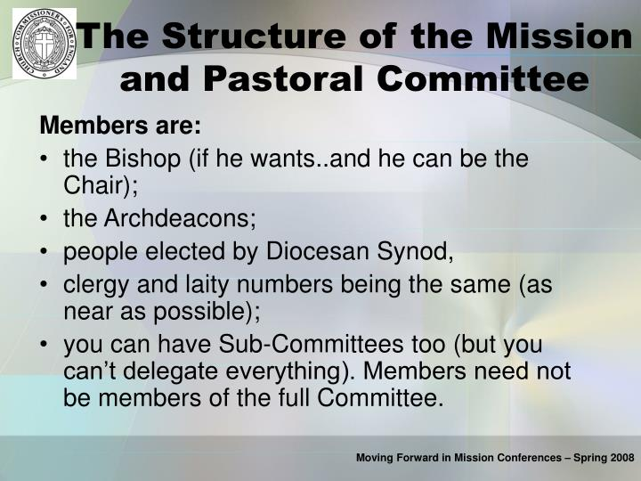 The Structure of the Mission and Pastoral Committee