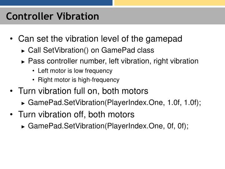 Controller Vibration