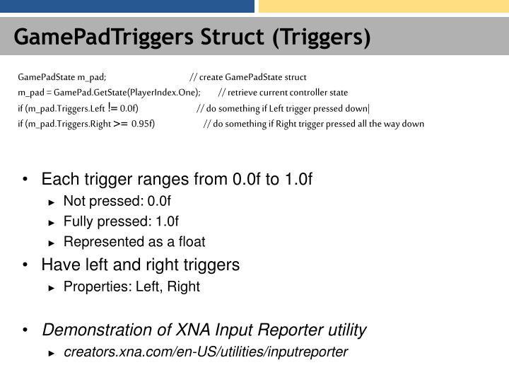 GamePadTriggers Struct (Triggers)