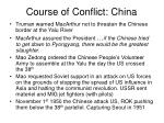 course of conflict china