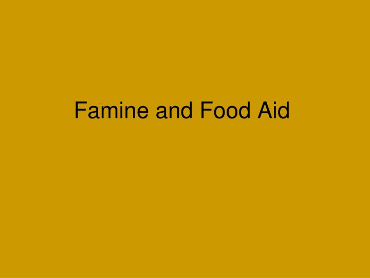 Famine and food aid