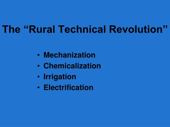 "The ""Rural Technical Revolution"""