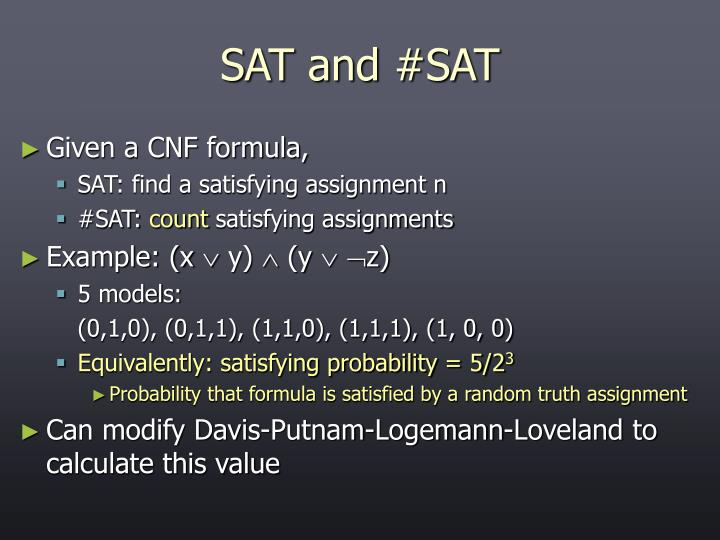 SAT and #SAT