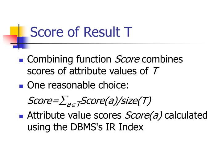 Score of Result T