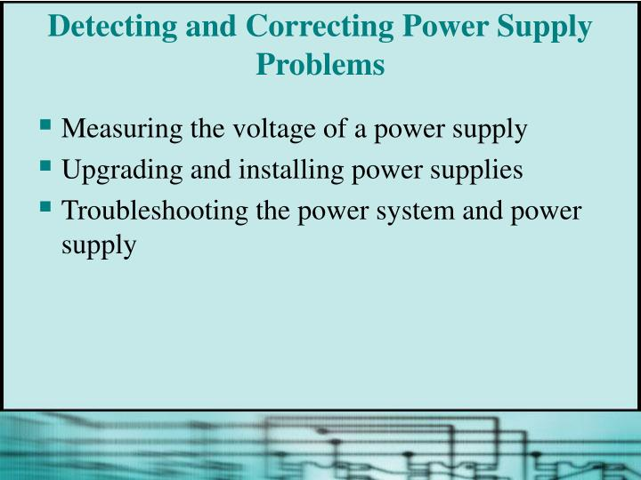 Detecting and Correcting Power Supply Problems