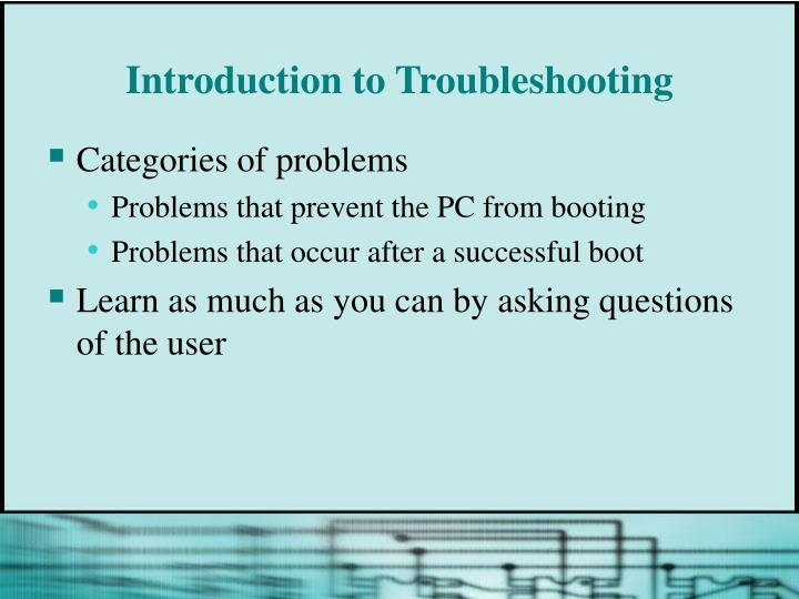 Introduction to Troubleshooting
