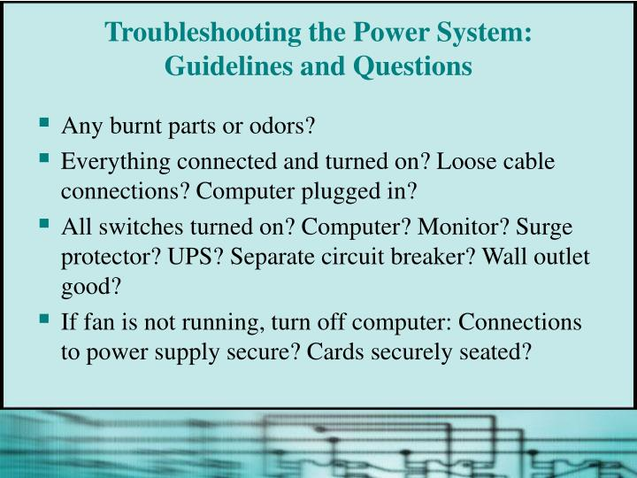 Troubleshooting the Power System: Guidelines and Questions