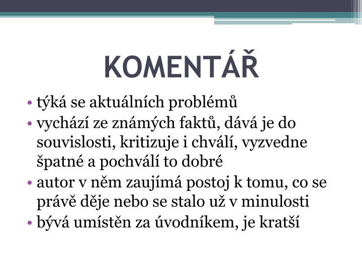 KOMENTÁŘ